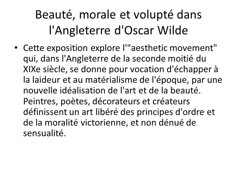 Beauté, morale et volupté dans l Angleterre d Oscar Wilde