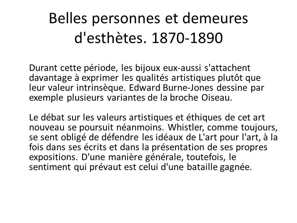 Belles personnes et demeures d esthètes. 1870-1890