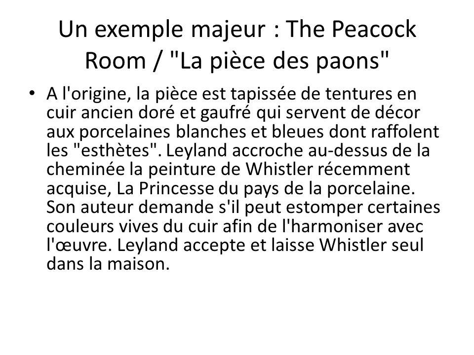 Un exemple majeur : The Peacock Room / La pièce des paons