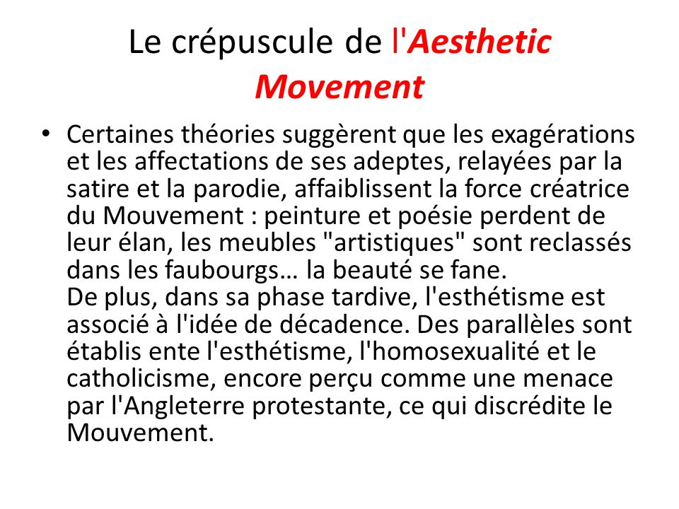 Le crépuscule de l Aesthetic Movement