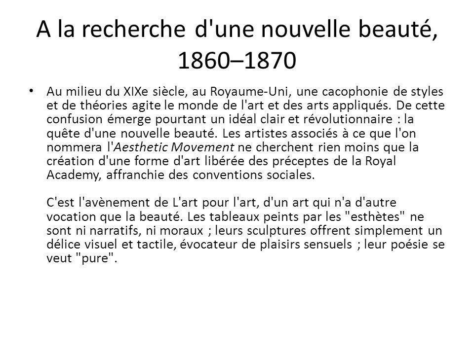 A la recherche d une nouvelle beauté, 1860–1870