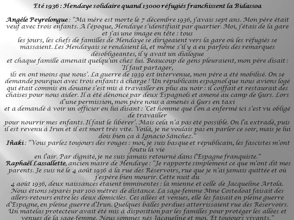 Eté 1936 : Hendaye solidaire quand 13000 réfugiés franchissent la Bidassoa
