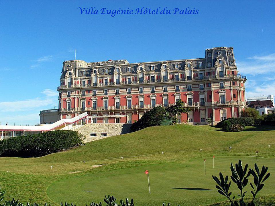 Villa Eugénie Hôtel du Palais