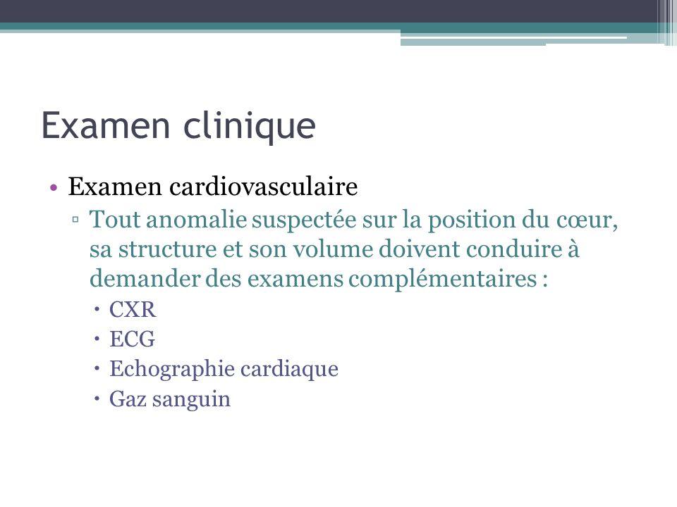 Examen clinique Examen cardiovasculaire