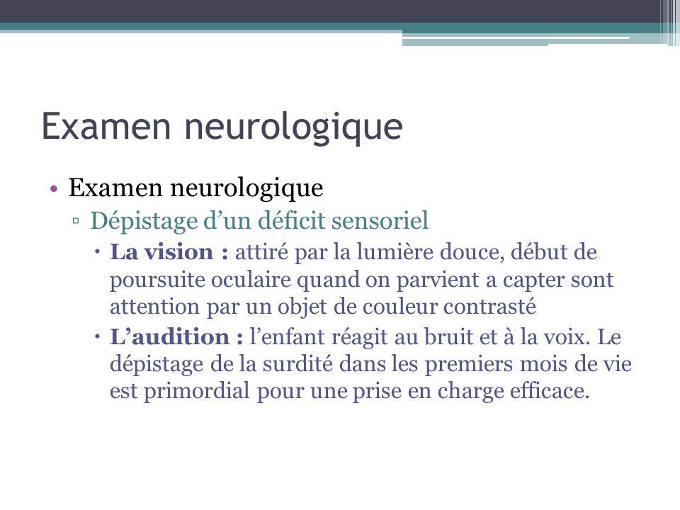Examen neurologique Examen neurologique