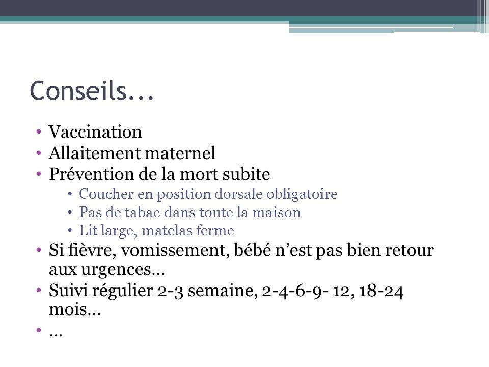 Conseils... Vaccination Allaitement maternel