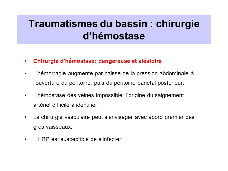 Traumatismes du bassin : chirurgie d'hémostase