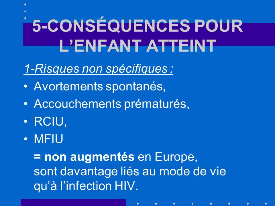 5-CONSÉQUENCES POUR L'ENFANT ATTEINT