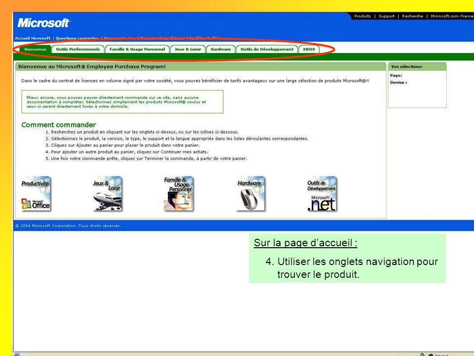 Sur la page d'accueil : Utiliser les onglets navigation pour trouver le produit.