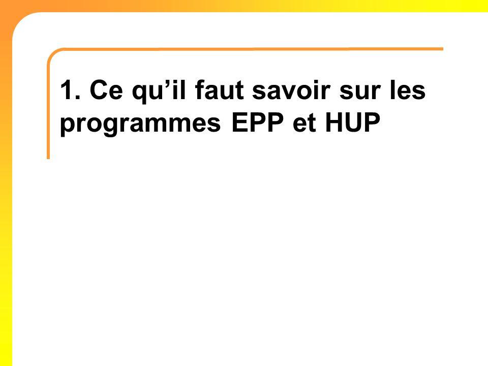 1. Ce qu'il faut savoir sur les programmes EPP et HUP