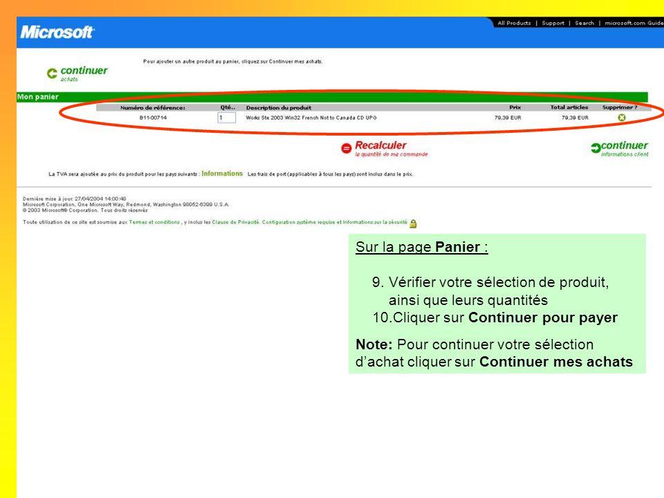 Sur la page Panier : Vérifier votre sélection de produit, ainsi que leurs quantités. Cliquer sur Continuer pour payer.