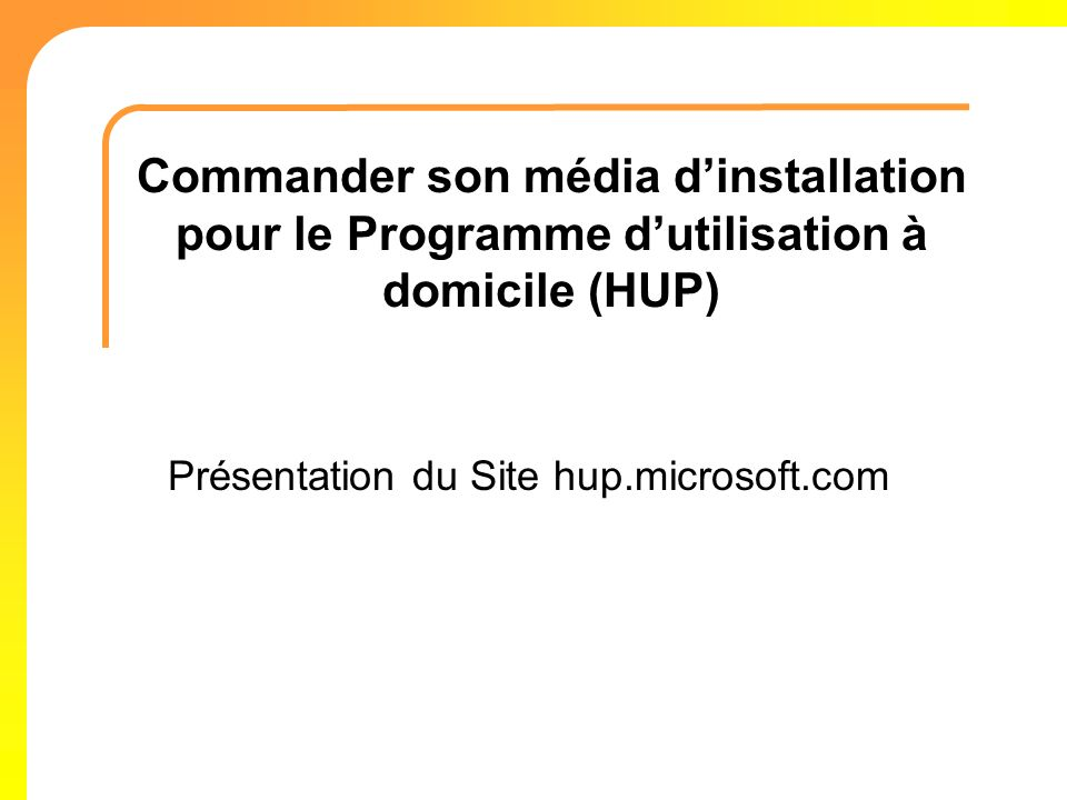 Présentation du Site hup.microsoft.com