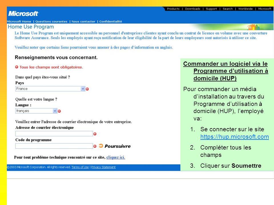 Commander un logiciel via le Programme d'utilisation à domicile (HUP)
