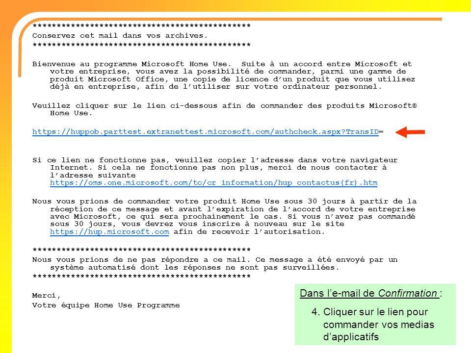 Dans l'e-mail de Confirmation :