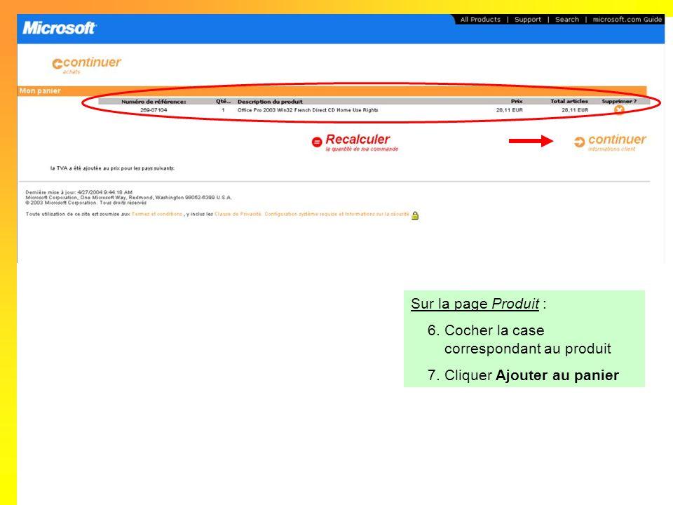 Sur la page Produit : Cocher la case correspondant au produit Cliquer Ajouter au panier