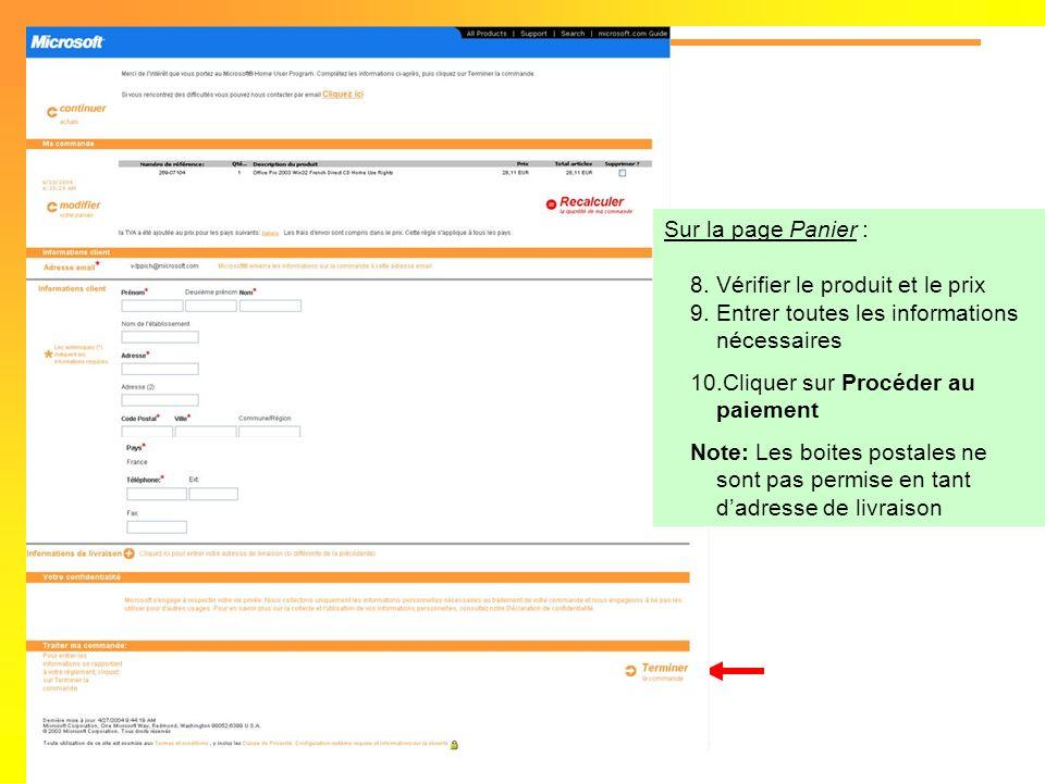 Sur la page Panier : Vérifier le produit et le prix. Entrer toutes les informations nécessaires. Cliquer sur Procéder au paiement.