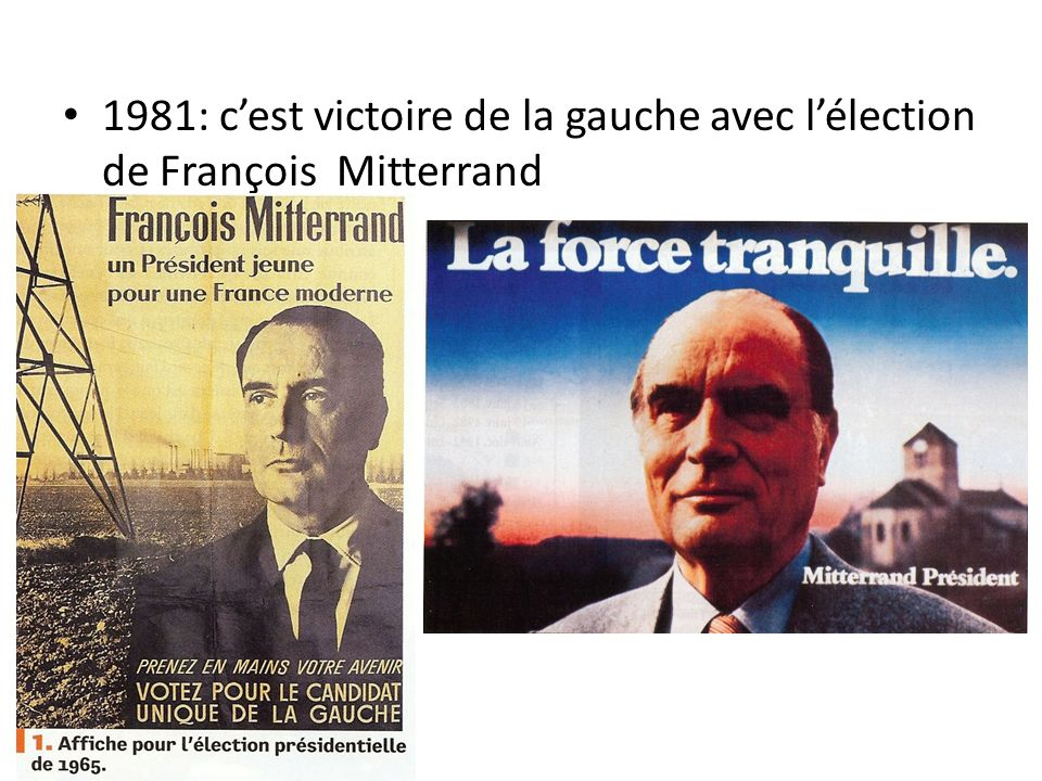1981: c'est victoire de la gauche avec l'élection de François Mitterrand