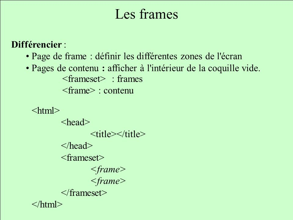 Les frames Différencier :