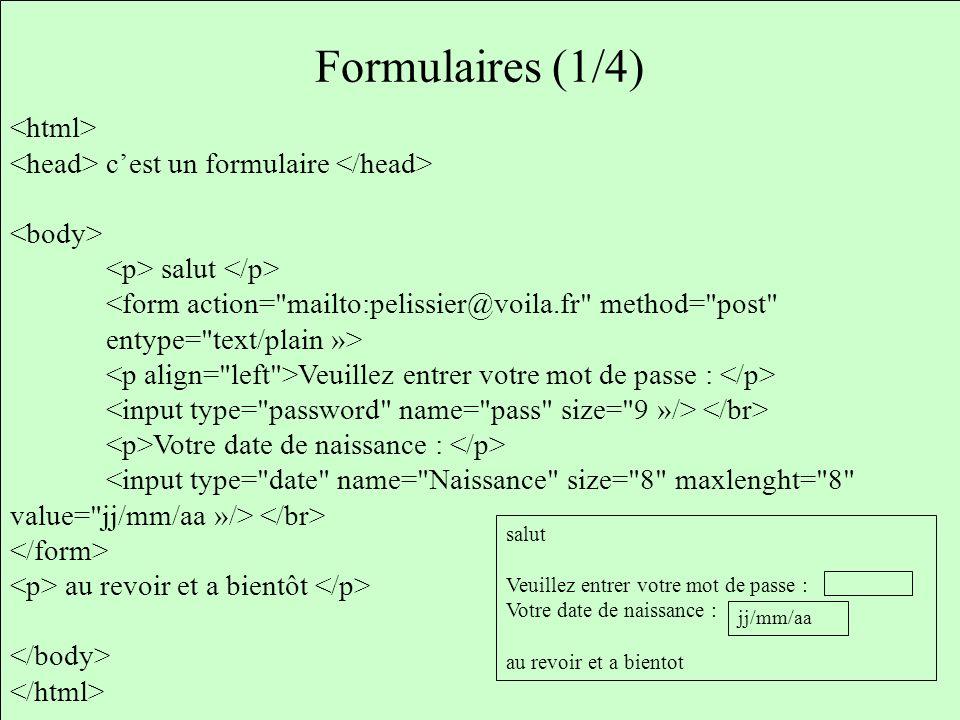 Formulaires (1/4) <html>