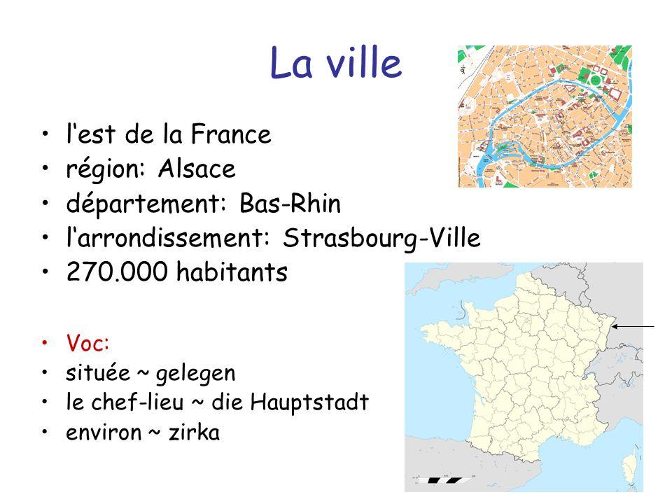 La ville l'est de la France région: Alsace département: Bas-Rhin