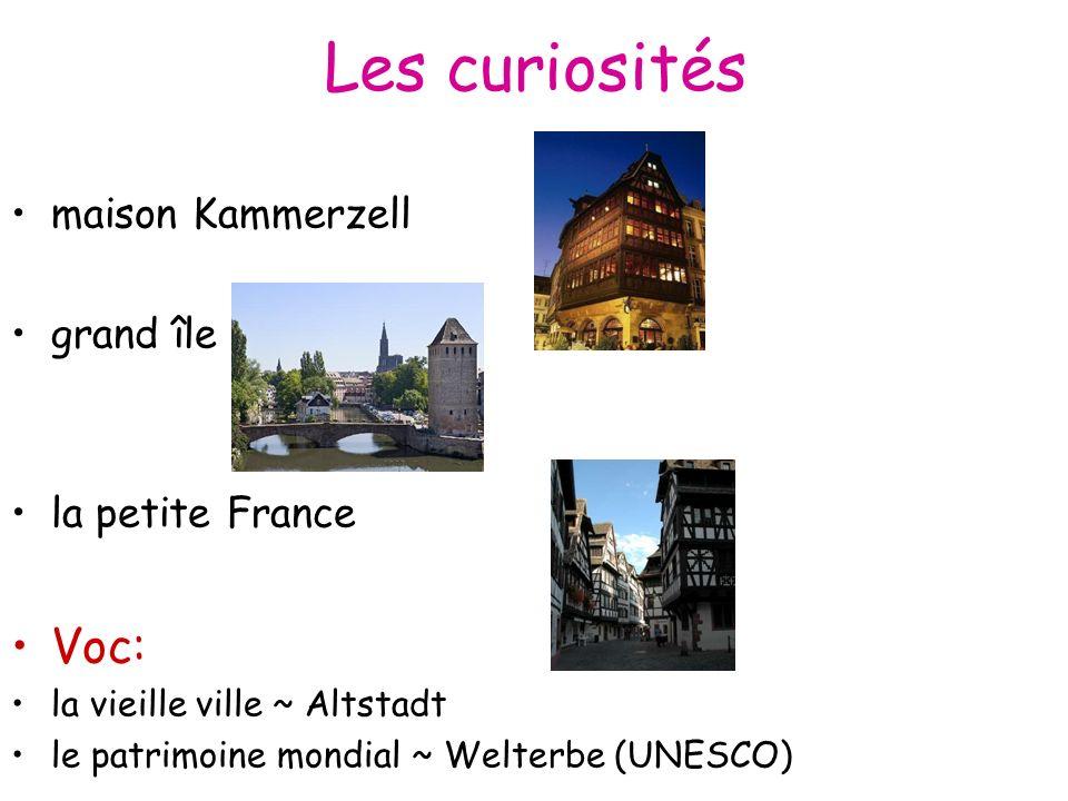Les curiosités Voc: maison Kammerzell grand île la petite France