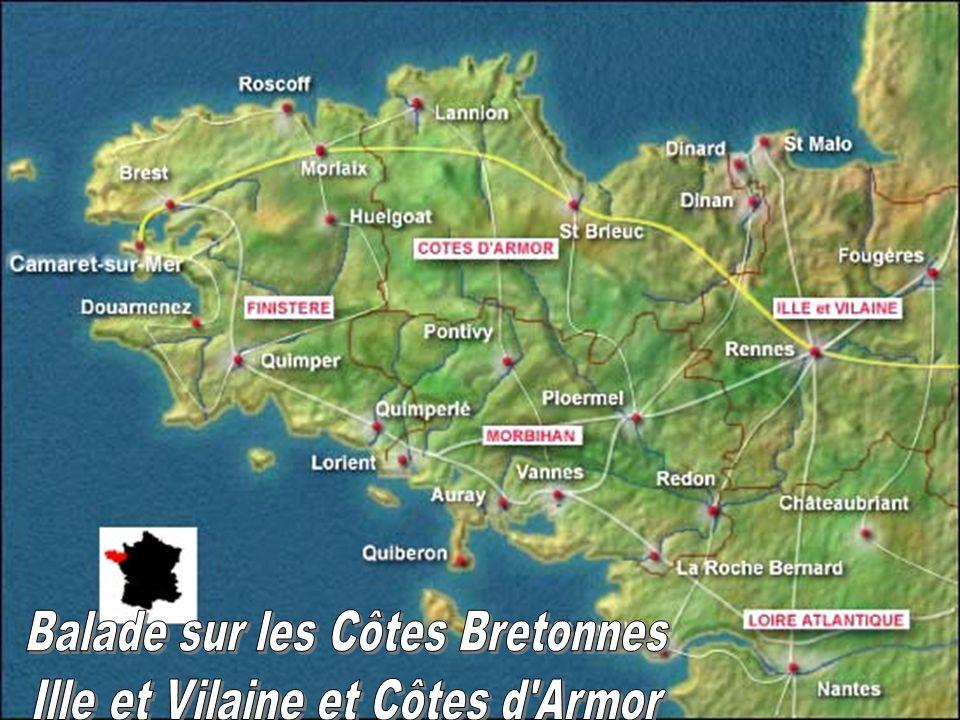 Balade sur les Côtes Bretonnes Ille et Vilaine et Côtes d Armor
