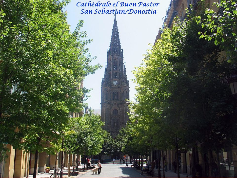 Cathédrale el Buen Pastor San Sebastian/Donostia