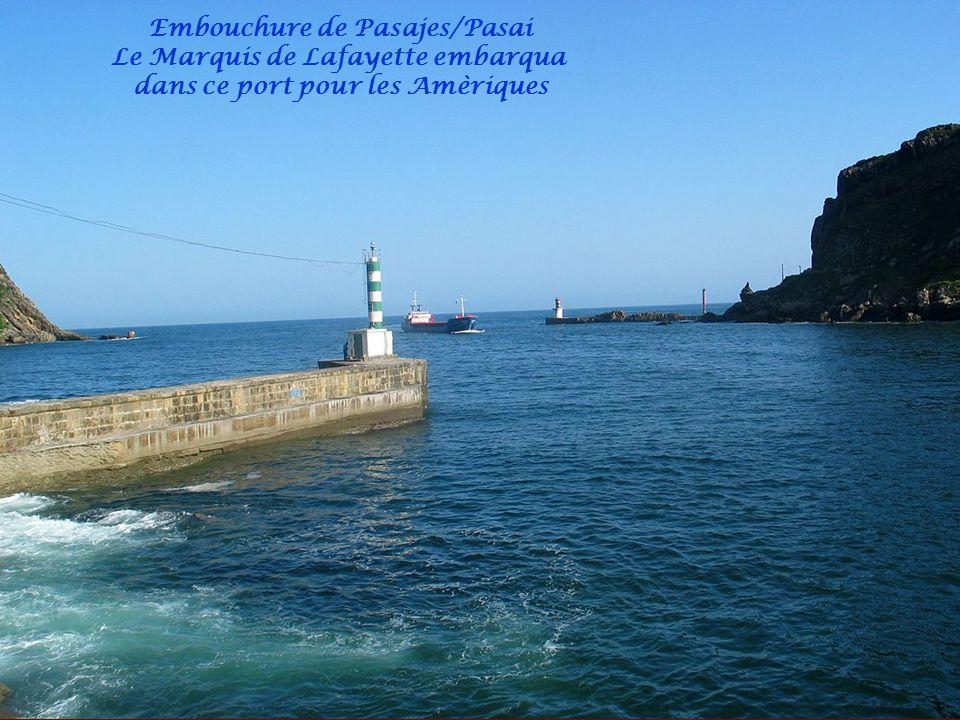 Embouchure de Pasajes/Pasai Le Marquis de Lafayette embarqua