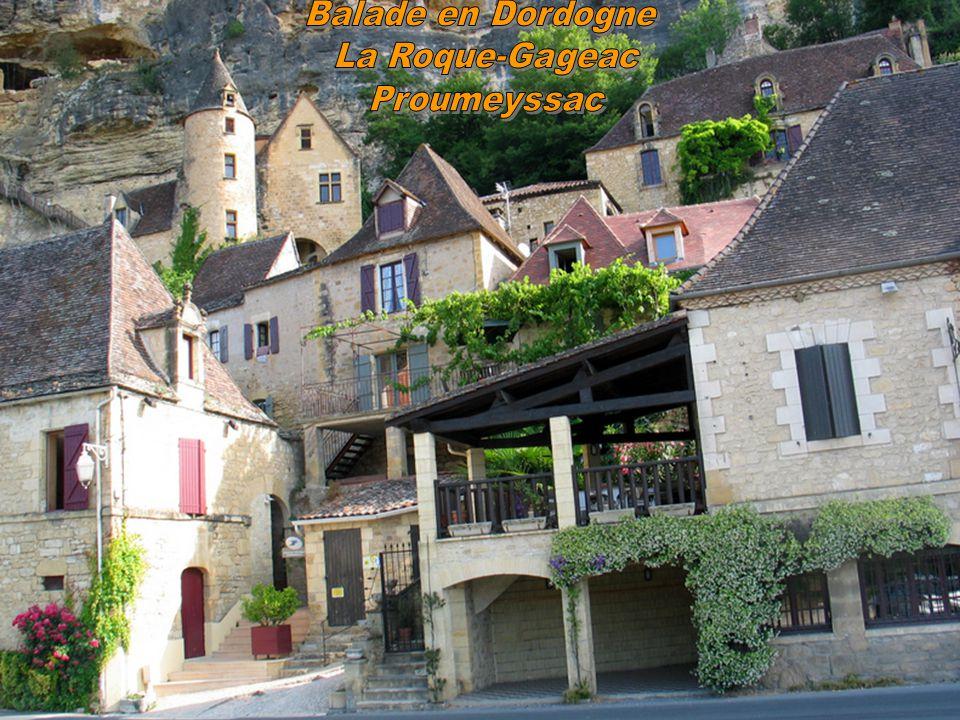Balade en Dordogne La Roque-Gageac Proumeyssac