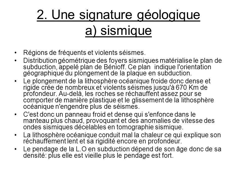 2. Une signature géologique a) sismique