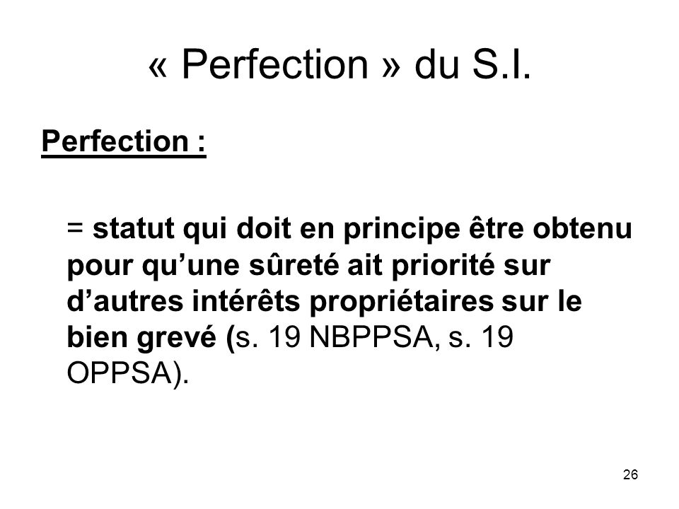 « Perfection » du S.I. Perfection :