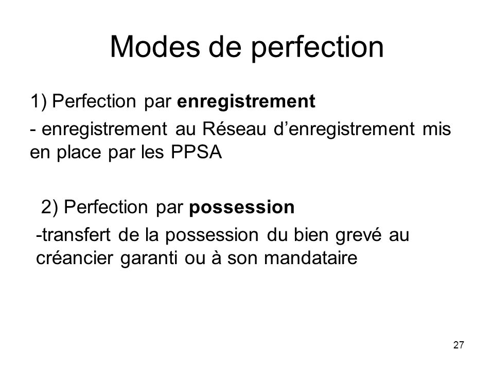 Modes de perfection Perfection par enregistrement