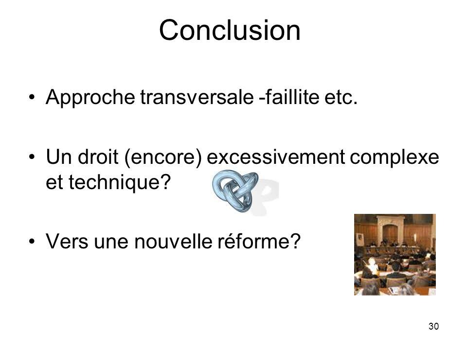 Conclusion Approche transversale -faillite etc.