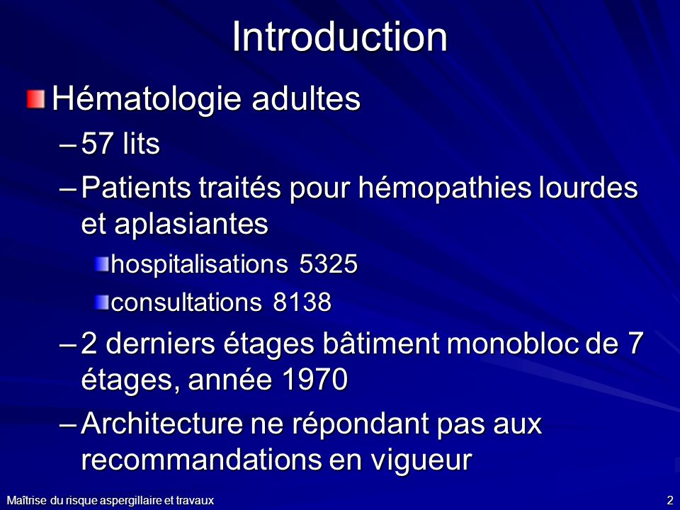 Introduction Hématologie adultes 57 lits