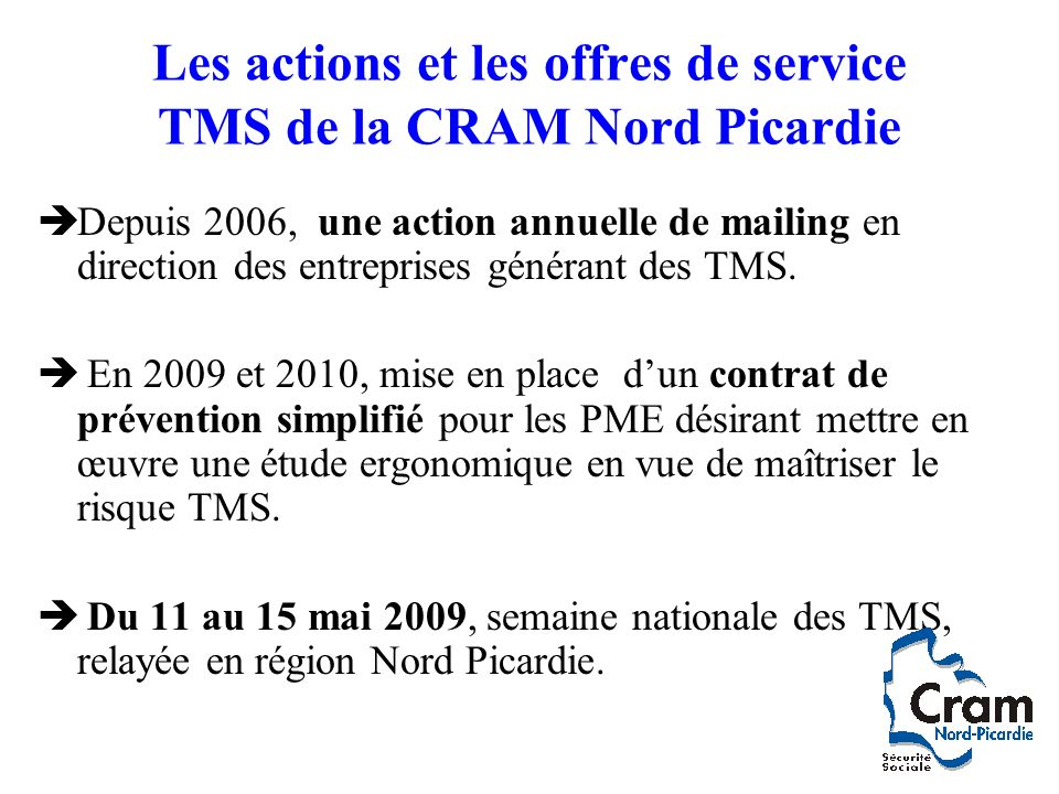 Les actions et les offres de service TMS de la CRAM Nord Picardie