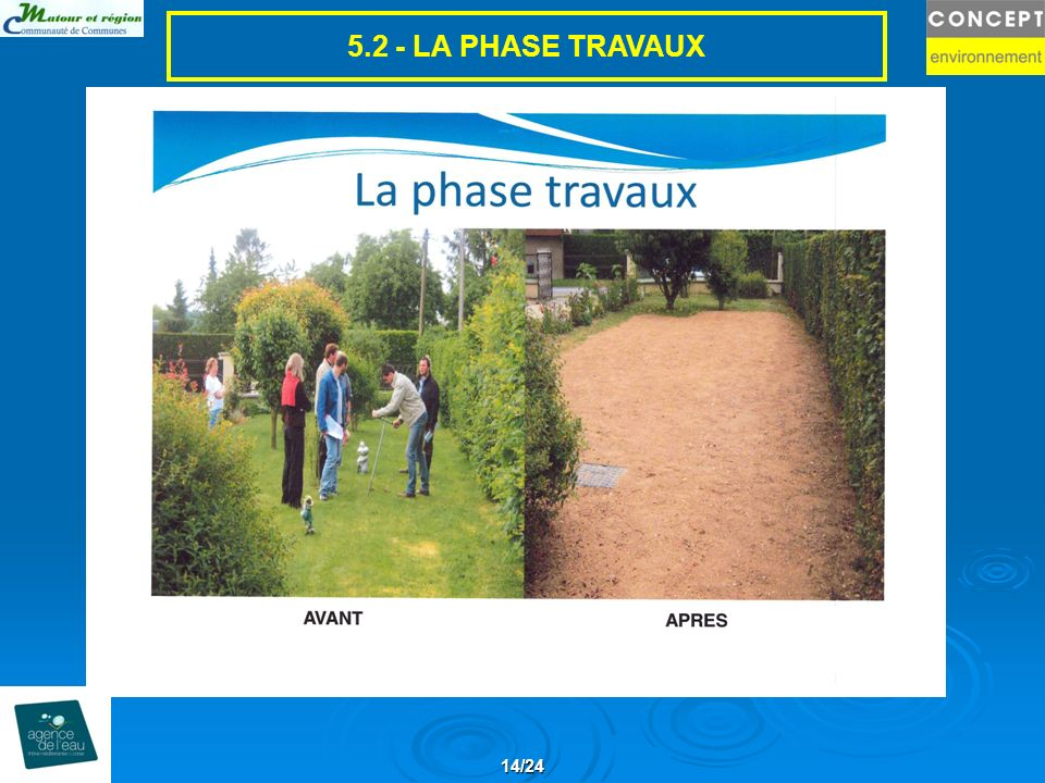 5.2 - LA PHASE TRAVAUX 14/24