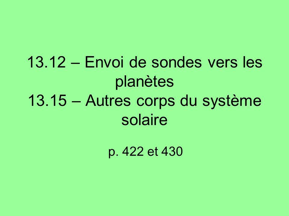 13. 12 – Envoi de sondes vers les planètes 13