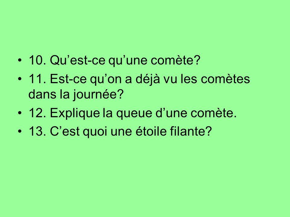 10. Qu'est-ce qu'une comète