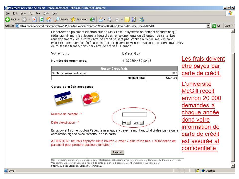 Les frais doivent être payés par carte de crédit.