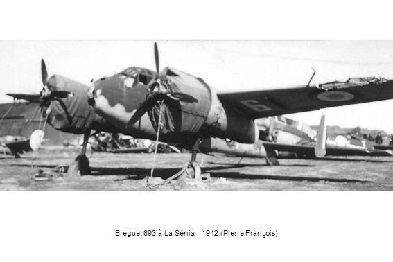 Breguet 693 à La Sénia – 1942 (Pierre François)
