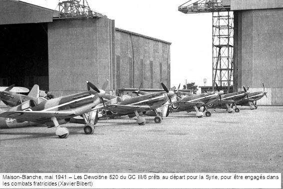 Maison-Blanche, mai 1941 – Les Dewoitine 520 du GC III/6 prêts au départ pour la Syrie, pour être engagés dans les combats fratricides (Xavier Bibert)