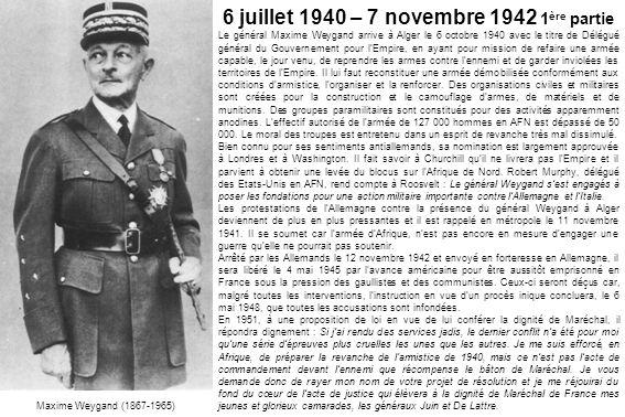 6 juillet 1940 – 7 novembre 1942 1ère partie