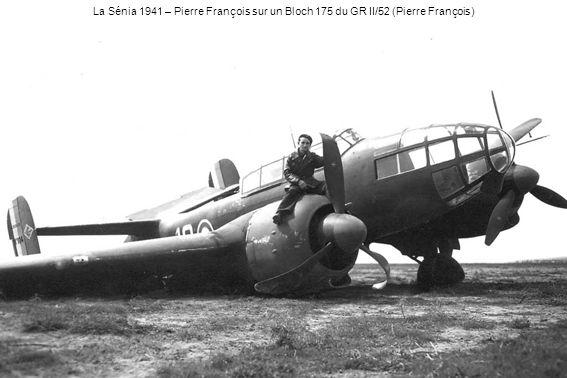 La Sénia 1941 – Pierre François sur un Bloch 175 du GR II/52 (Pierre François)