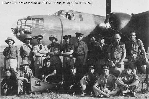 Blida 1942 – 1ère escadrille du GB II/61 – Douglas DB 7 (Emile Cimino)
