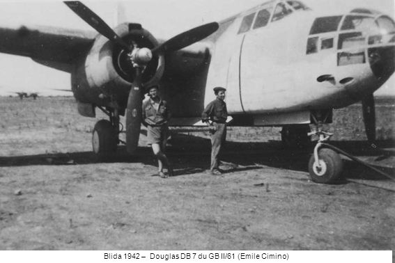 Blida 1942 – Douglas DB 7 du GB II/61 (Emile Cimino)