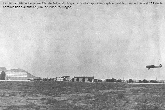 La Sénia 1940 – Le jeune Claude Milhe Poutingon a photographié subrepticement le premier Heinkel 111 de la commission d'Armistice (Claude Milhe Poutingon)
