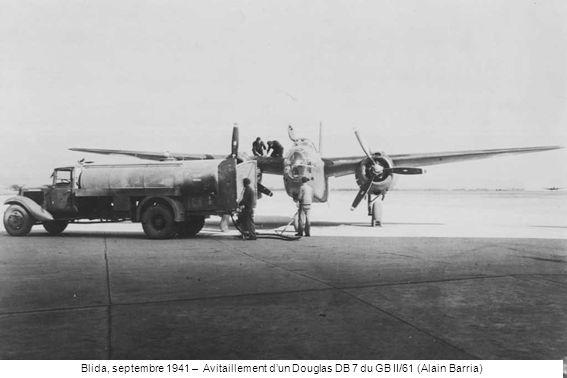 Blida, septembre 1941 – Avitaillement d'un Douglas DB 7 du GB II/61 (Alain Barria)