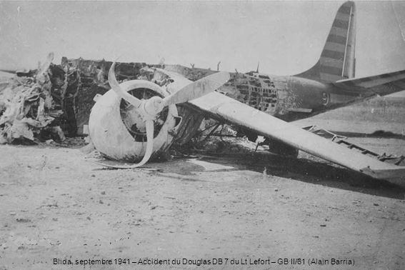 Blida, septembre 1941 – Accident du Douglas DB 7 du Lt Lefort – GB II/61 (Alain Barria)
