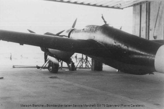 Maison-Blanche – Bombardier italien Savoia-Marchetti SM 79 Sparviero (Pierre Caratero)