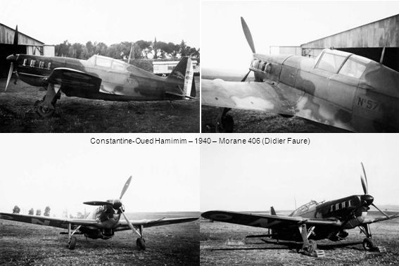 Constantine-Oued Hamimim – 1940 – Morane 406 (Didier Faure)